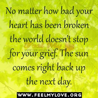 No matter how bad your heart has been broken