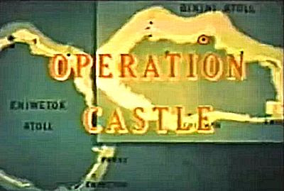 Declassified Government Documentary On High-Yield Nuclear Weapons Testing at Bikini Atoll: Operation Castle