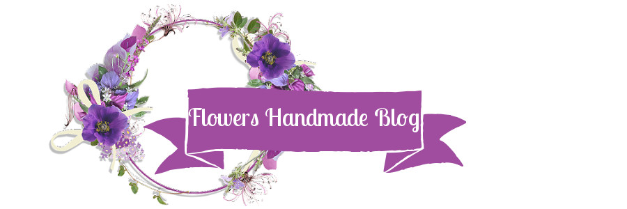 Flowers Handmade Blog