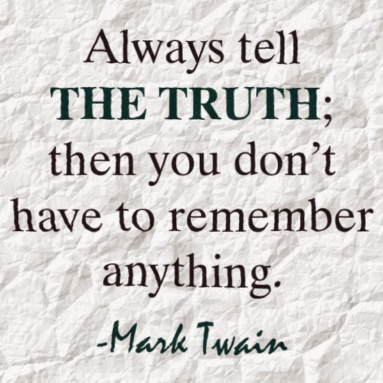 always-tell-the-truth-then-you-dont-have-to-remember-anything