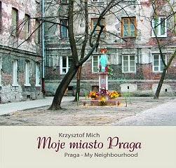 """Krzysztof Mich """"Moje miasto Praga"""""""