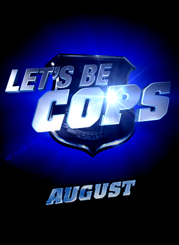 Trailer Cu Limit   De V  226 rst   Pentru Super Comedia LET  S BE COPSLets Be Cops Poster
