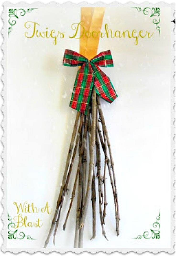 Twigs Doorhanger ~ Inexpensive, quick and easy, beautiful decoration for your doors #Christmas www.WithABlast.net