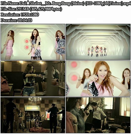 Download MV Dal&#9733;Shabet - Mr. Bang Bang (Melon Full HD 1080p)