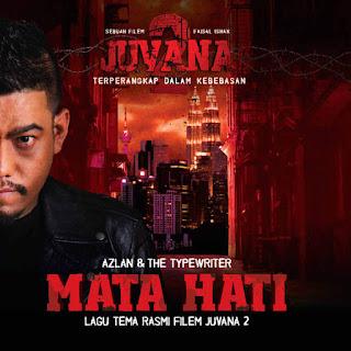 Azlan & The Typewriter - Mata Hati (OST Juvana 2) MP3