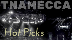 TNAMECCA HOT PICKS APRIL 2016
