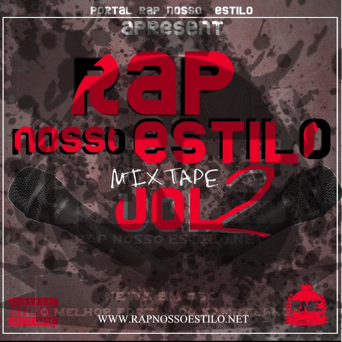 Mixtape: Rap Nosso Estilo - Rap Nosso Estilo Vol. 2
