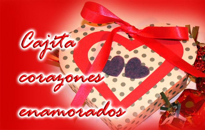 Cajita Corazones enamorados - Regalo San Valentín