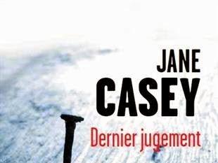 Dernier jugement de Jane Casey