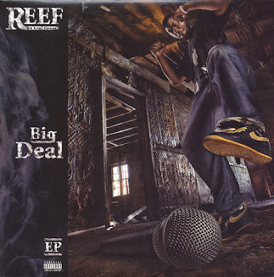 Reef The Lost Cauze – Big Deal EP (WEB) (2009) (320 kbps)