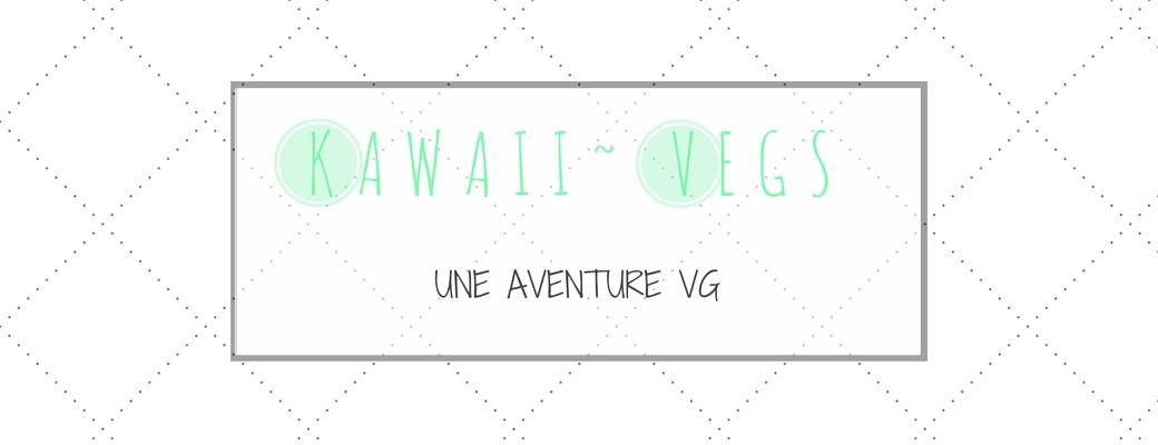 Kawaii ~ Vegs : une aventure VG