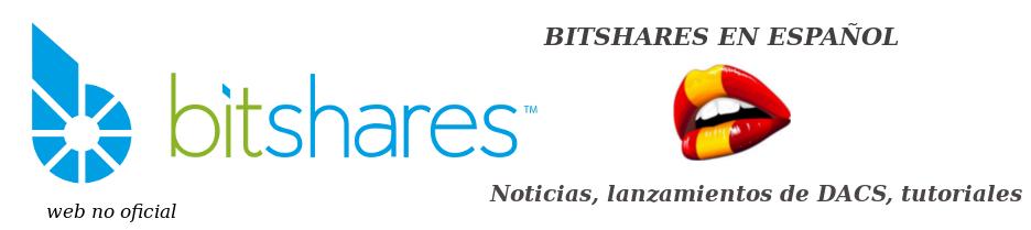 BITSHARES en español, notícias, DACs.