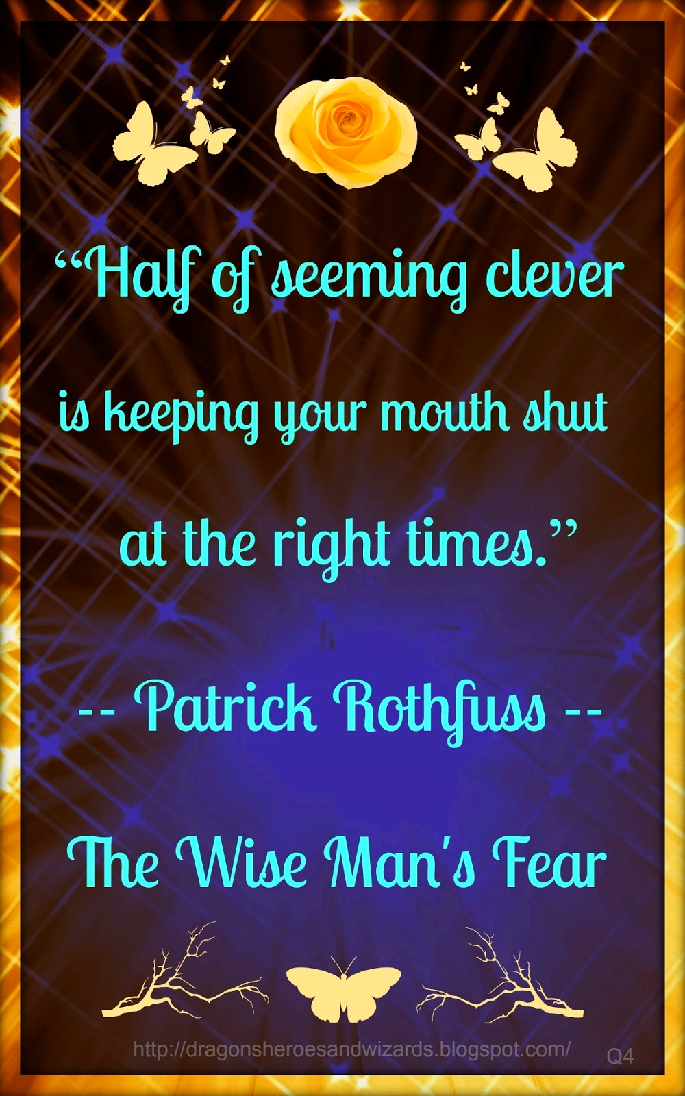 Poster Design by Mulluane~ Book Quote by Patrick Rothfuss, Wise Man's Fear