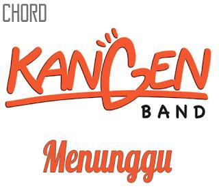 Lirik dan Chord(Kunci Gitar) Kangen Band ~ Menunggu