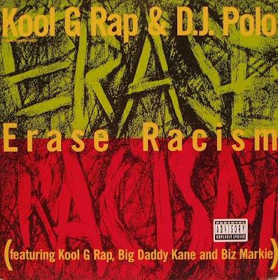 Kool G Rap & DJ Polo – Erase Racism (VLS) (1990) (320 kbps)