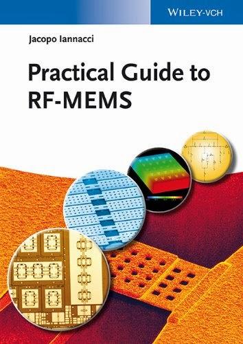 http://kingcheapebook.blogspot.com/2014/07/practical-guide-to-rf-mems.html