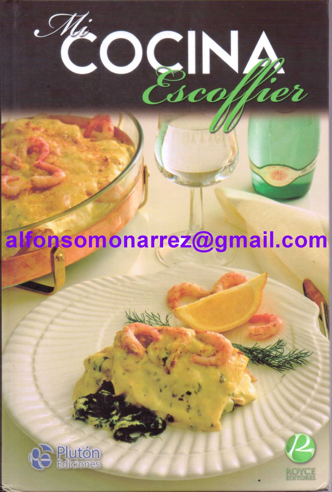 Libros mi cocina escoffier 1 libro autor auguste for Auguste escoffier ma cuisine book