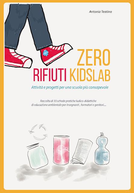 http://www.youcanprint.it/youcanprint-libreria/didattica-e-formazione/zero-rifiuti-kidslab-attivit-e-progetti-per-una-scuola-consapevole.html