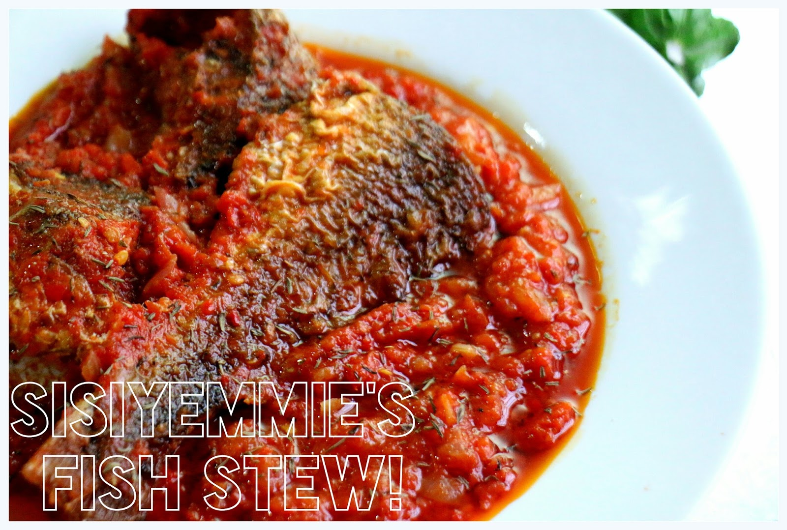 My fish stew recipe e a s y sisiyemmie nigerian food my fish stew recipe e a s y food forumfinder Image collections