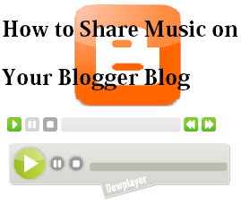 How to Share Music on Your Blogger Blog : eAskme