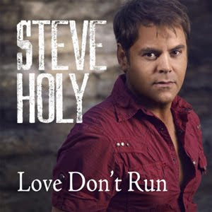 Steve Holy - Love Don't Run