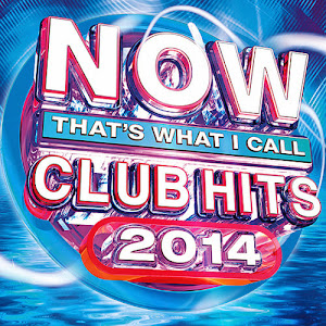 NOW Thats What I Call Club Hits 2014