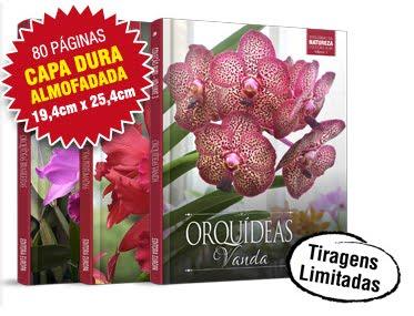 Orquídeas da Natureza Coleção Rubi