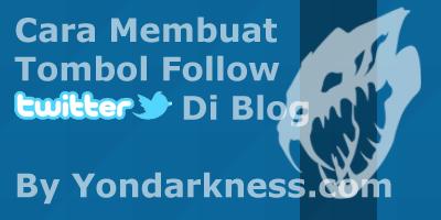 Cara Membuat Tombol Follow Twitter Di Blog