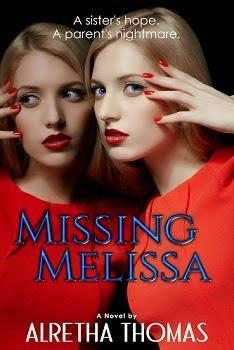 MISSING MELISSA by Alretha Thomas