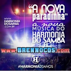 Harmonia do Samba - A Nova Paradinha 2013