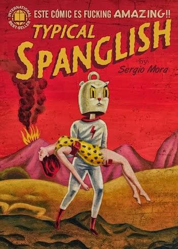 TYPICAL SPANGLISH  Sergio Mora