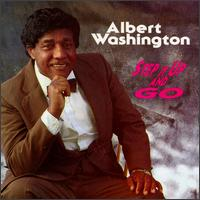Albert Washington - Step It Up and Go - 1993.