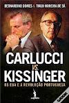 25-Carlucci vs. Kissinger - Os EUA e a Revolução Portuguesa