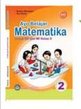 5. BSE Kelas 2 SD - Ayo Belajar Matematika 2 (Burhan Mustaqim, Ary Astuty)