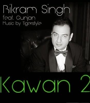 Gunjan,Bikram Singh,Kawan Ve Kawan,Kaawan 2
