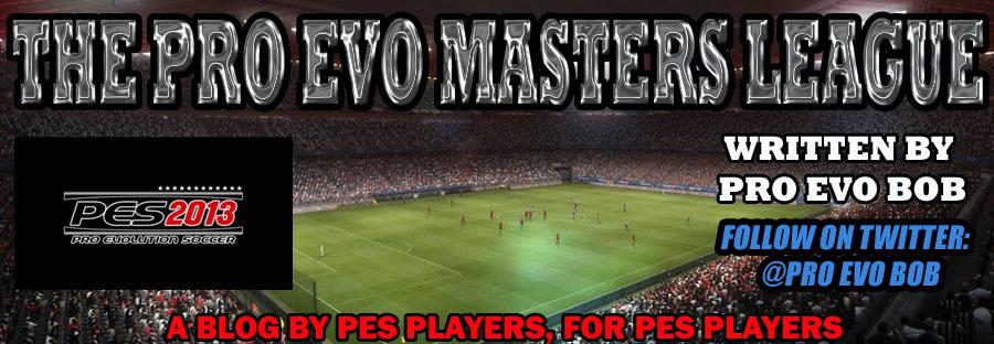 THE PRO EVO MASTERS LEAGUE