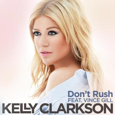 Kelly Clarkson - Don't Rush