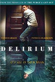 Delirium 2018 full Movie Watch Online Free