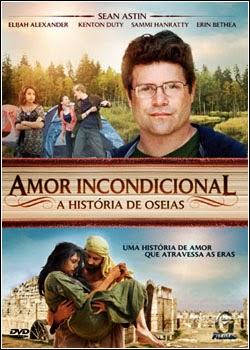 Filme Amor Incondicional A História de Oseias Dublado AVI DVDRip