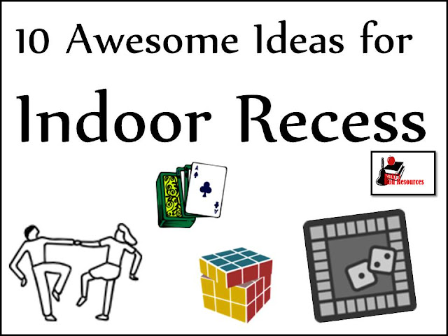 10 Awesome ideas for indoor recess - sanity saving ideas from Raki's Rad Resources