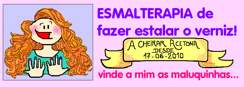 Blog de Vernizes - Esmalterapia de fazer estalar o Verniz!