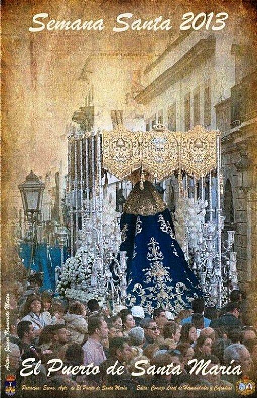 El pirul n de la habana cartel semana santa 2013 puerto de santa maria cadiz - Que visitar en el puerto de santa maria cadiz ...