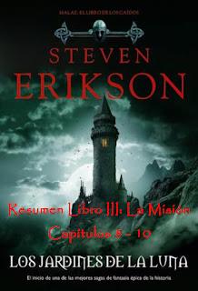 Los Jardines de la Luna. Libro III: La misión