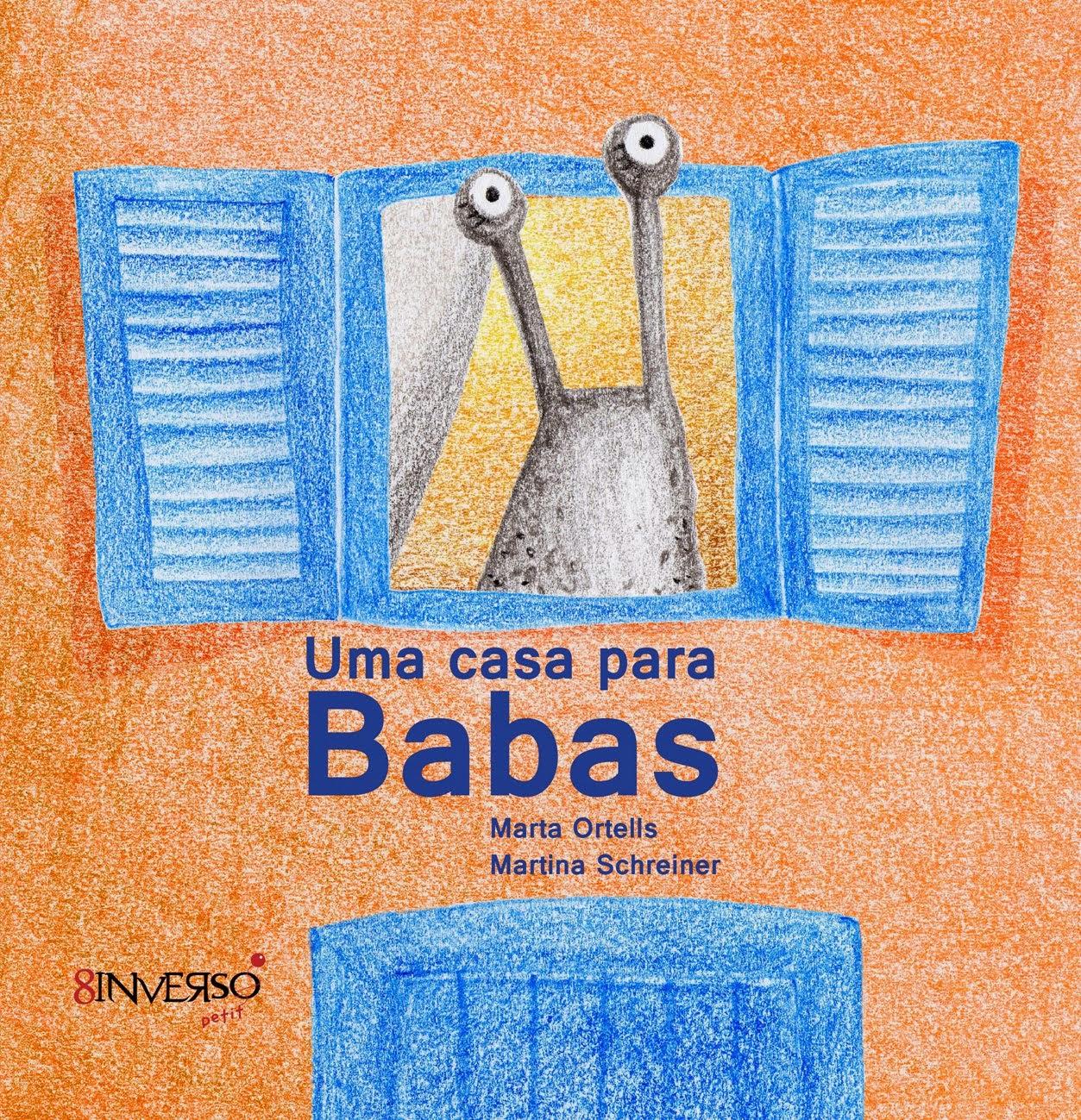 Uma casa para Babas