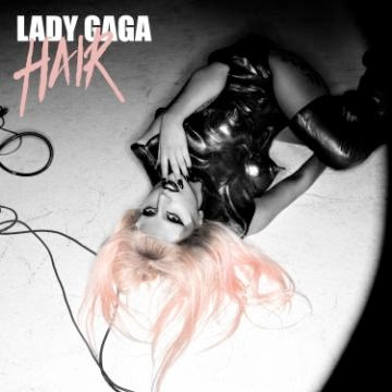 lady gaga hair single art. lady gaga hair single art.