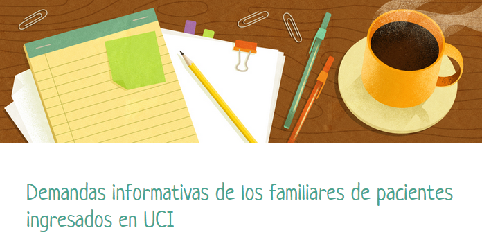 Information demands of family members of patients admitted at ICU - Humanizando la Sanidad