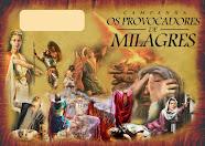 Provocadores de Milagres - domingo 19h