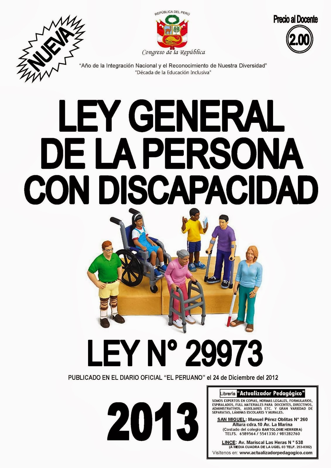 LEY GENERAL DE DERECHOS DE LAS PERSONAS CON DISCAPACIDAD Y DE SU INCLUSIÓN SOCIAL