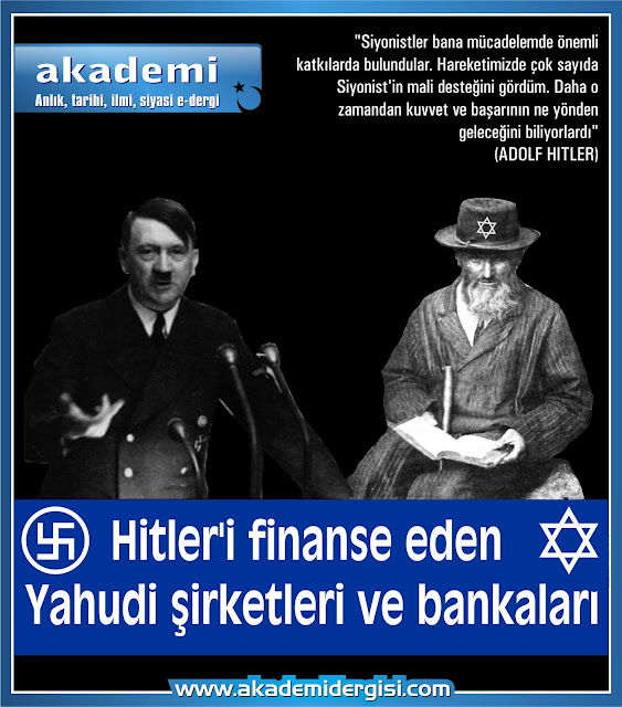 Hitler'i finanse eden Yahudi şirketler ve bankalar