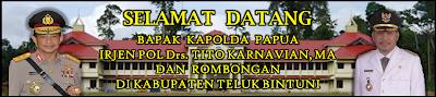 Spanduk Selamat Datang Kapolda Papua di Kabupaten Teluk Bintuni